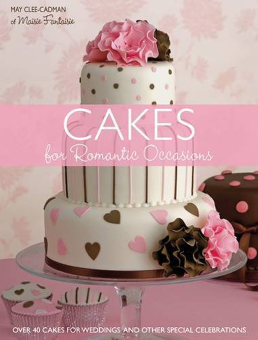 Cakes for Romantic Occasions book review