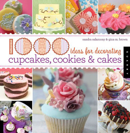 1,000 Ideas for decorating cupcakes, cakes, and cookies